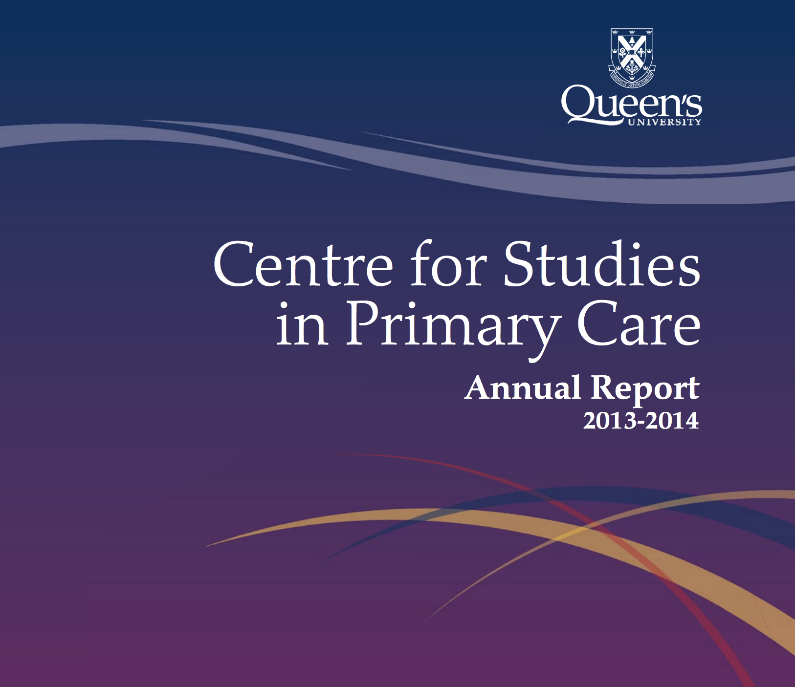 2013-2014 Centre for Studies in Primary Care Annual Report