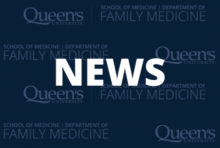Home   Family Medicine   School of Medicine   Queen's University
